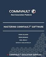 Mastering Commvault Software