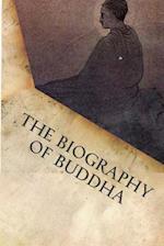 The Biography of Buddha