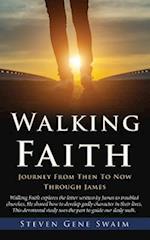 WALKING FAITH