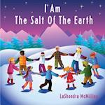 I Am the Salt of the Earth