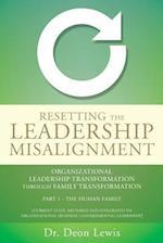 RESETTING THE LEADERSHIP MISALIGNMENT