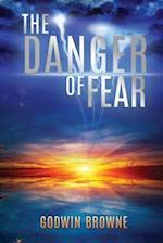 The Danger of Fear