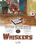 Little Kitten's Whiskers