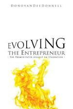 Evolving the Entrepreneur