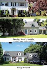 Su primer hogar en América