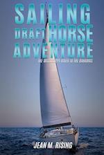 SAILING DRAFT HORSE ADVENTURE
