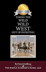 Taking the Wild Wild West Out of Investing