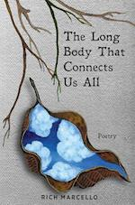 The Long Body That Connects Us All