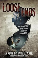 LOOSE ENDS: Murder in the New Jersey suburbs