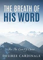 The Breath Of His Word