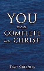 You Are Complete in Christ