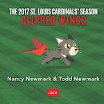 The 2017 St. Louis Cardinals' Season: Clipped Wings