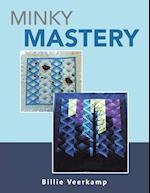 Minky Mastery
