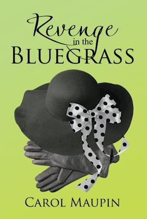 Revenge in the Bluegrass