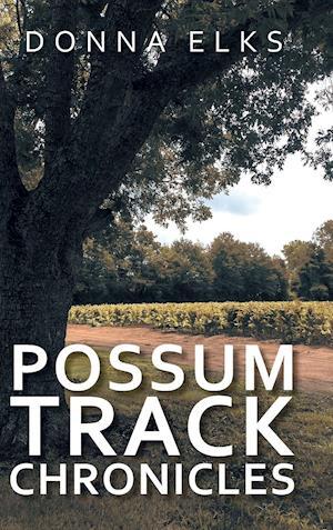 Possum Track Chronicles