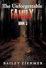 The Unforgettable Family: Book 3