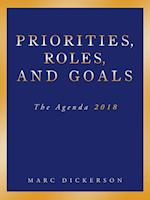 Priorities, Roles, and Goals: The Agenda 2018