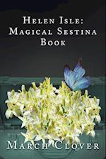 Helen Isle: Magical Sestina Book