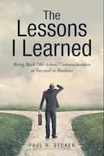 The Lessons I Learned: Bring Back Old-School Communication to Succeed in Business