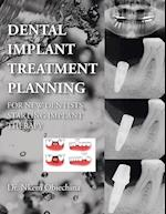 Dental Implant Treatment Planning for New Dentists Starting Implant Therapy