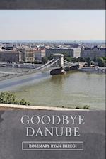 Goodbye Danube