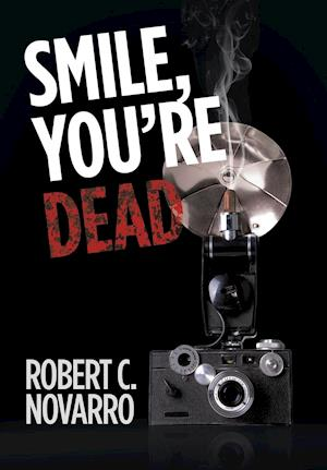 Smile, You'Re Dead