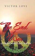 The End of War: Literary Works and Poetry