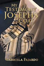 My Testimony Josephs' coat