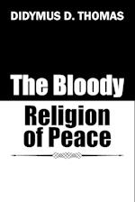 The Bloody Religion of Peace