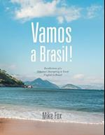 Vamos a Brasil!: Recollections of a Volunteer Attempting to Teach English in Brazil