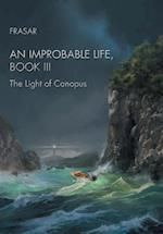 An Improbable Life, Book Iii: The Light of Canopus