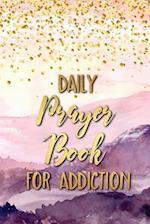 Daily Prayer Book for Addiction
