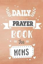 Daily Prayer Book for Moms
