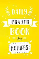 Daily Prayer Book for Mothers