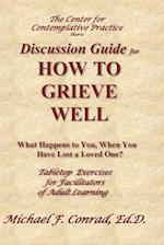 How to Grieve Well