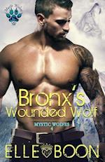Bronx's Wounded Wolf, Mystic Wolves Book 4