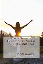 Mac's Guide to Coping with Stress, Anxiety and Fear