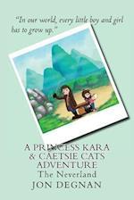 A Princess Kara & Caetsie Cats Adventure