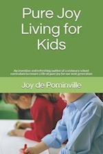 Pure Joy Living for Kids