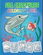 Sea Creatures and Ocean Animals Coloring Book for Kids