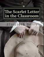 The Scarlet Letter in the Classroom