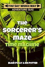 The Sorcerer's Maze Time Machine