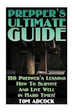 Prepper's Ultimate Guide