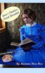 Love's Timeless Secret Revealed af Marianne Dora Rose