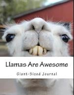 Llamas Are Awesome