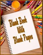 Blank Book with Blank Pages