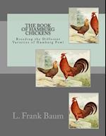 The Book of Hamburg Chickens
