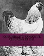 Columbian Wyandotte Chickens in 1911