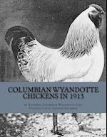 Columbian Wyandotte Chickens in 1913