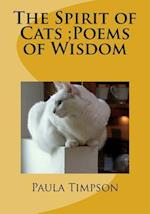 The Spirit of Cats;poems of Wisdom